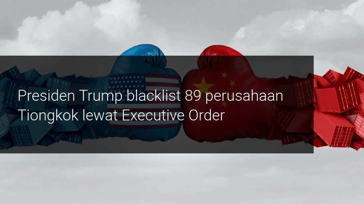 Amerika Serikat blacklist 89 Perusahaan Tiongkok
