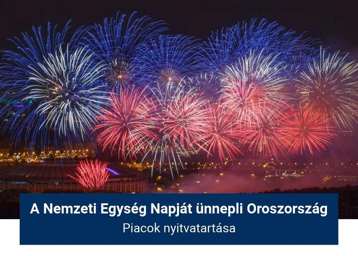A Nemzeti Egység Napját ünnepli Oroszország, kereskedési órák