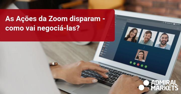 As Ações da Zoom disparam - como vai negociá-las? - Admiral Markets