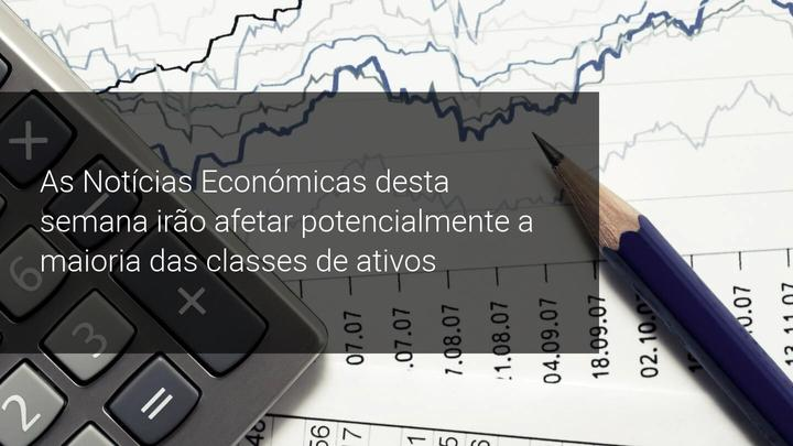 As Notícias Económicas desta semana irão afetar potencialmente a maioria das classes de ativos - Admiral Markets