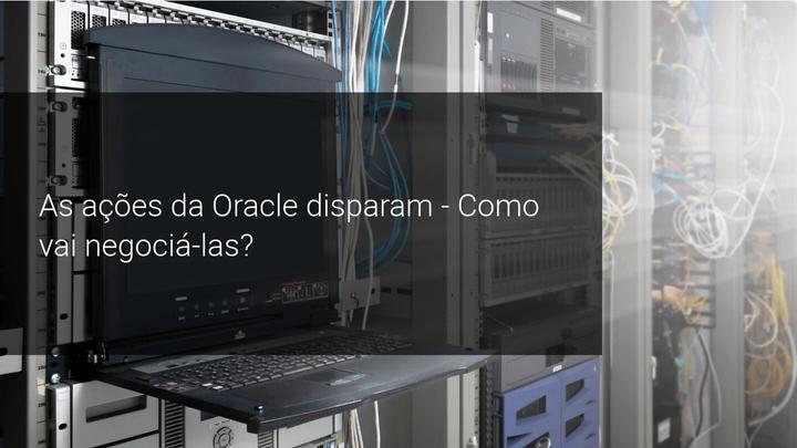 As ações da Oracle disparam - Como vai negociá-las - Admiral Markets