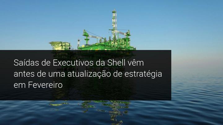 As saídas de Executivos da Shell vêm antes de uma atualização de estratégia em Fevereiro - Admiral Markets