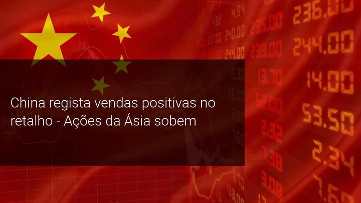 China regista vendas positivas no retalho - Ações da Ásia sobem - Admiral Markets