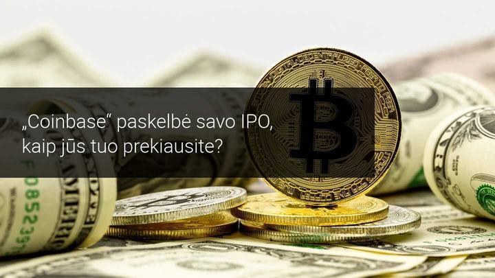Coinbase IPO aktyvina skaitmeninės valiutos rinką