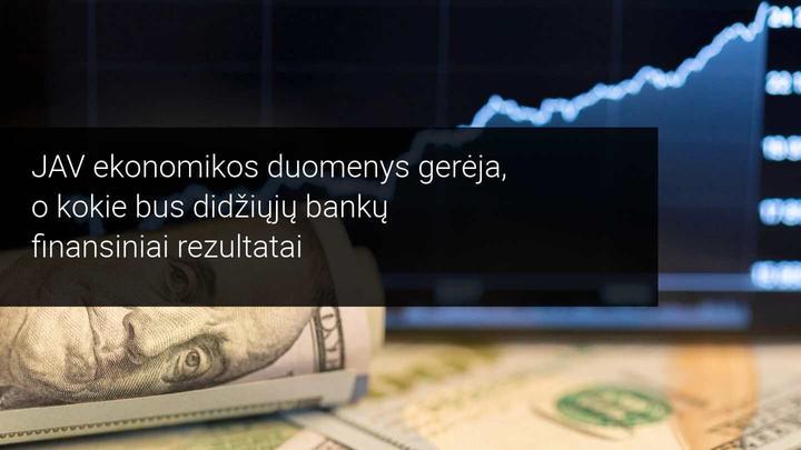 Dėmesio centre JAV įmonių finansiniai rezultatai ir ekonominiai duomenys