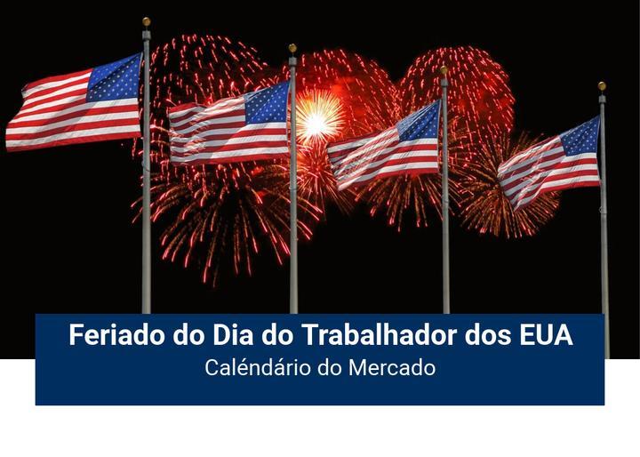Feriado Dia do Trabalhador dos EUA - Admiral Markets