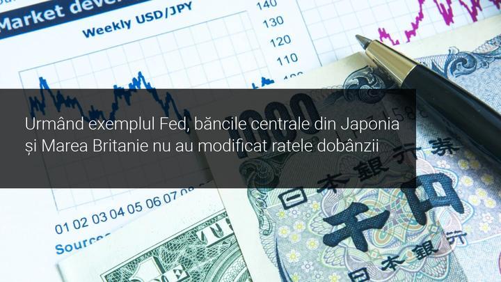 Banca Angliei și Banca Japoniei mențin ratele dobânzii