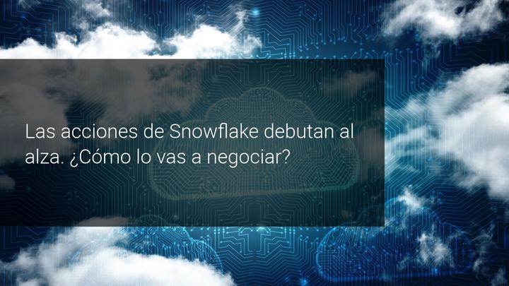 Acciones de Snowflake debut