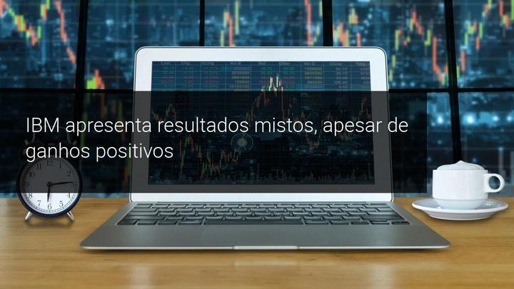 IBM apresenta resultados mistos, apesar de ganhos positivos - Admiral Markets