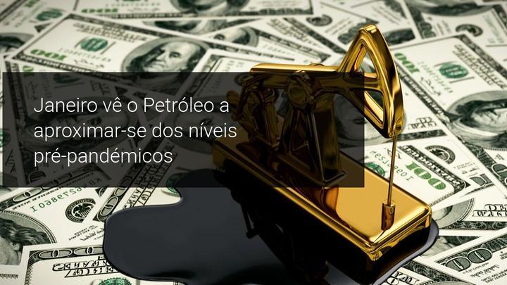 Janeiro vê o Petróleo a aproximar-se dos níveis pré-pandémicos - Admiral Markets