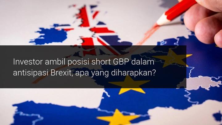 Manajer investasi ambil posisi short GBP setelah post-Brexit