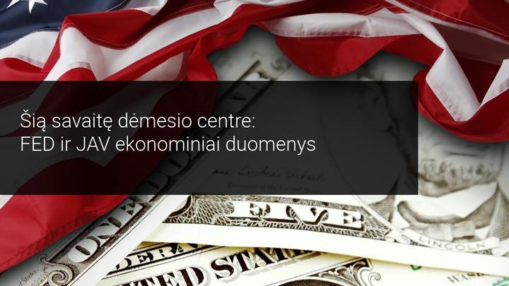 FOMC, JAV ir ES įmonių finansiniai rezultatai