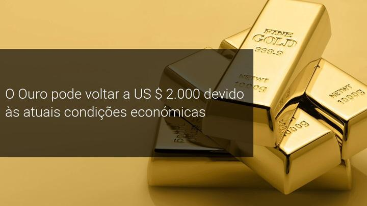 O Ouro pode voltar a US $ 2.000 devido às atuais condições económicas - Admiral Markets