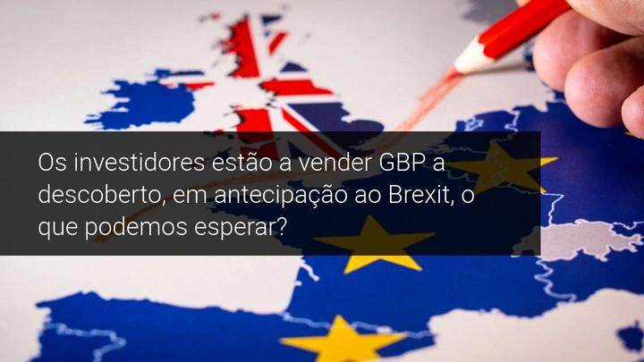 Os investidores estão a vender GBP a descoberto, em antecipação ao Brexit, o que podemos esperar - Admiral Markets