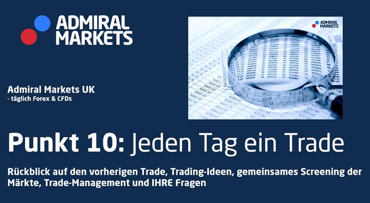 Trading-Ideen, TradeManagement, Risikomanagement - Forex & CFDs täglich