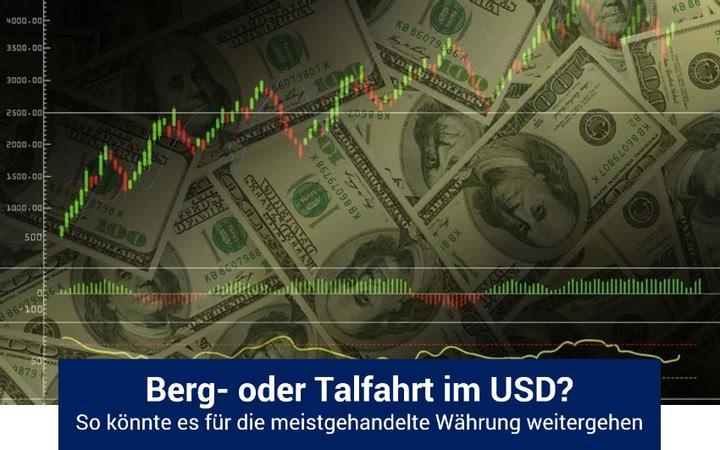 Steht dem USD eine Rally oder ein Kurssturz bevor?