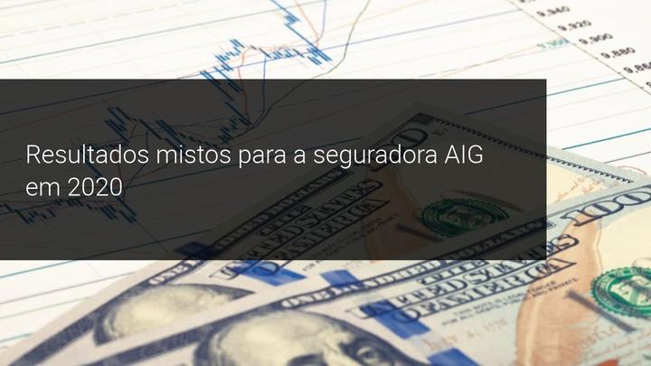Resultados mistos para a seguradora AIG em 2020 - Admiral Markets