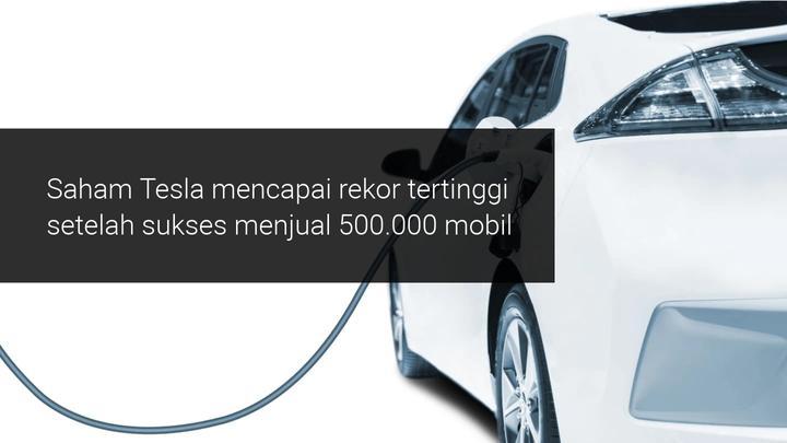 Saham Tesla terus naik hingga awal 2021