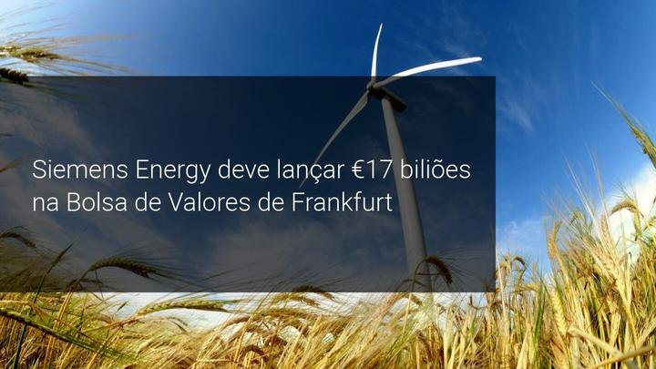 Siemens Energy deve lançar €17 biliões na Bolsa de Valores de Frankfurt - Admiral Markets
