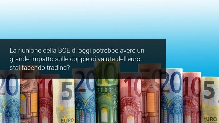 Euro dollaro e riunione BCE