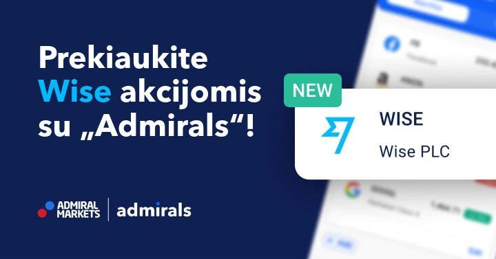"""Naujas hitas – tiesioginis """"Wise""""sąrašas, prekiaukite juosu""""Admirals"""