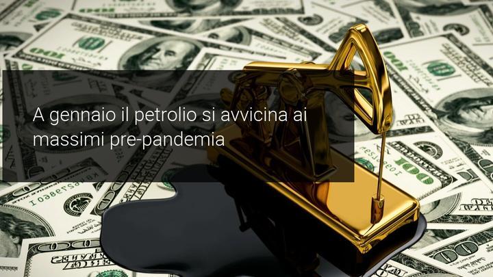 petrolio ai livelli pre pandemia