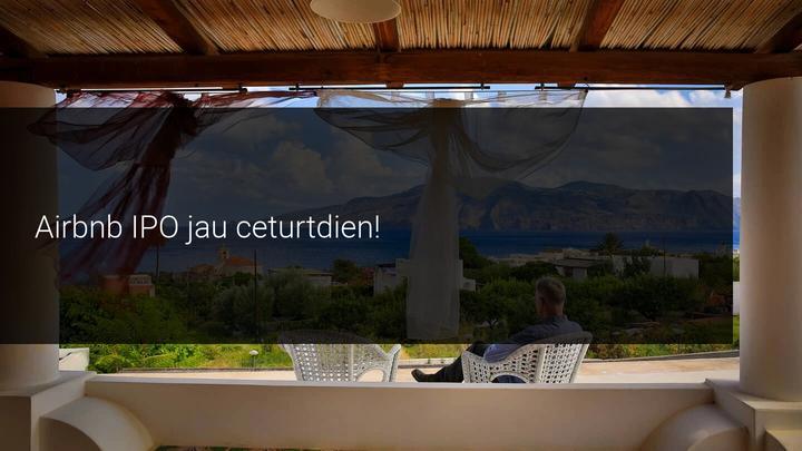 Airbnb IPO jau ceturtdien!