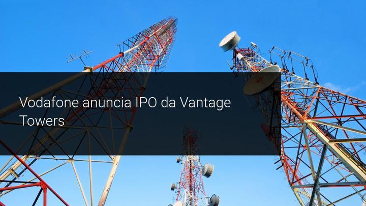 Vodafone anuncia IPO da Vantage Towers - Admiral Markets