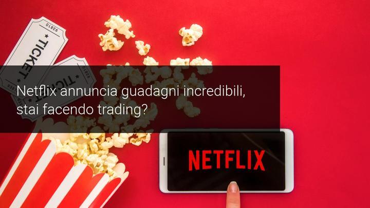 Netflix comunica grossi guadagni