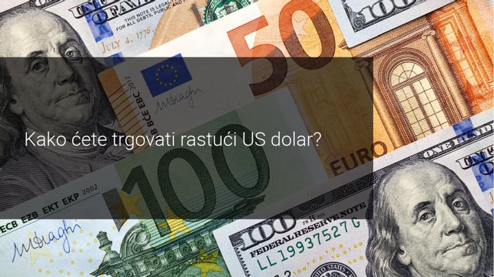 kako trgovati rastucim dolarom