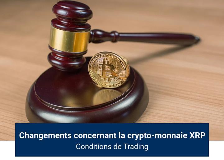 Changements concernant la crypto-monnaie XRP Conditions de Trading Admiral Markets