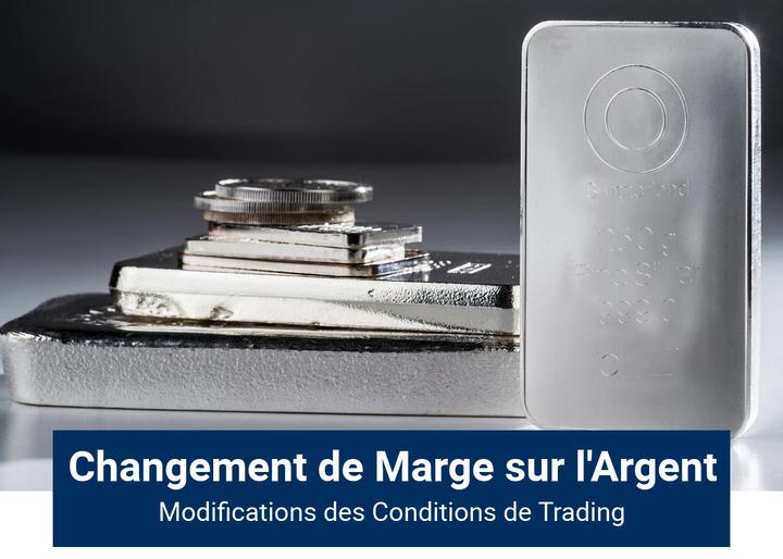 Modification Effet de Levier CFD Argent (SILVER)