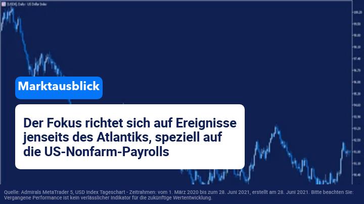 WöchentlicherMarktausblick: OPEC+und Nonfarm PayrollsimFokus