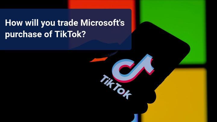 Microsoft purchasing TikTok – short-term correction ahead?