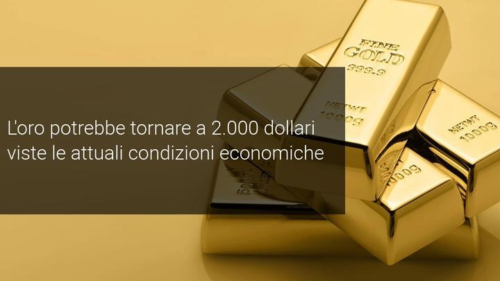 l'oro è pronto per raggiungere di nuovo i 2000 dollari