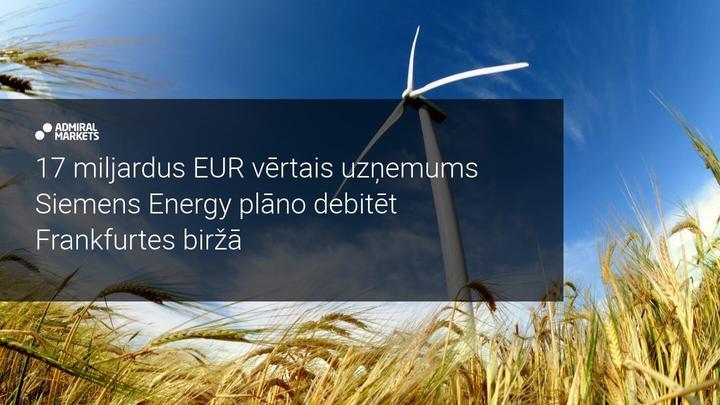Siemens dala biznesu, jaunā uzņēmuma vērtība 17 miljardi EUR