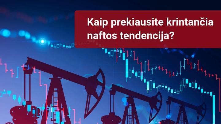 Nafta ir toliau krenta dėl silpno paklausos atsigavimo