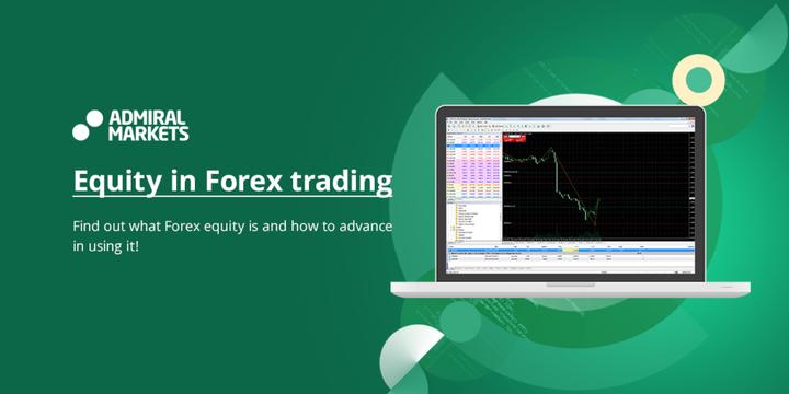 forex equity equity forex equity in forex trading equity forex trading forex balance equity management forex trading forex equity management forex equity management tool what is equity in forex