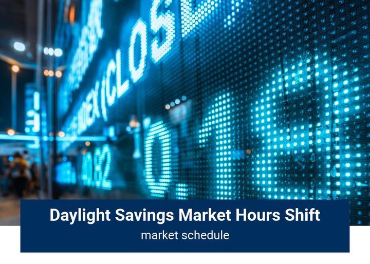 Daylight Savings Market Hours Shift