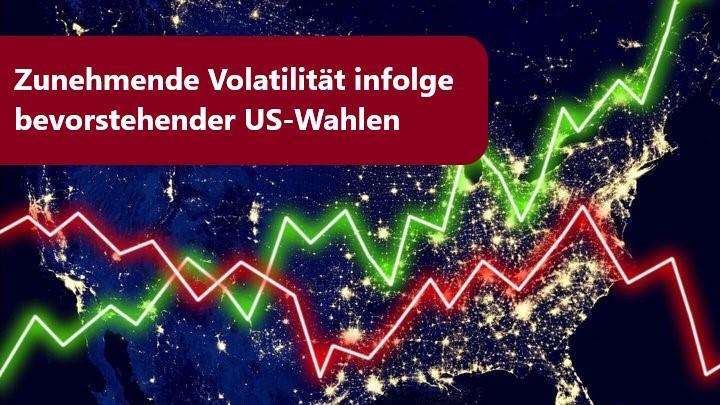Eskalation der Volatilität zu US-Wahlen erwartet
