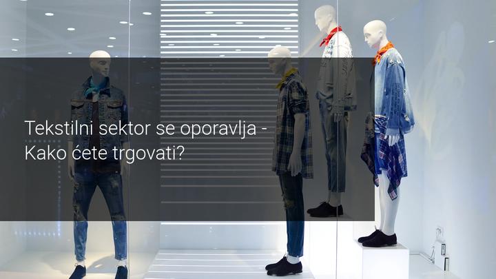 tekstilni sektor se oporavlja