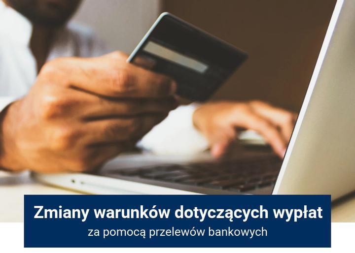 warunki wypłat przelewem bankowym